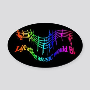 Life without Music would B flat Humor quote Oval C