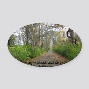 Straight Path2 copy Oval Car Magnet