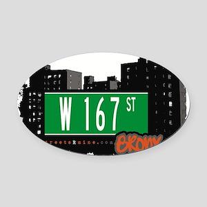 W 167 ST Oval Car Magnet
