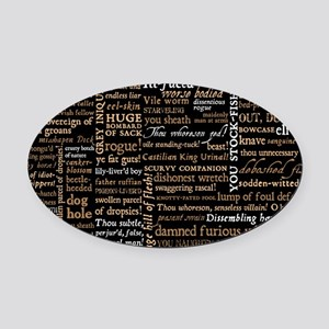 Shakespeare Insults Oval Car Magnet