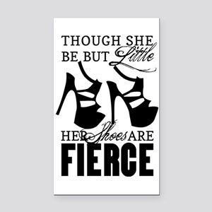 Though She Be But Little/Fierce Shoes Rectangle Ca