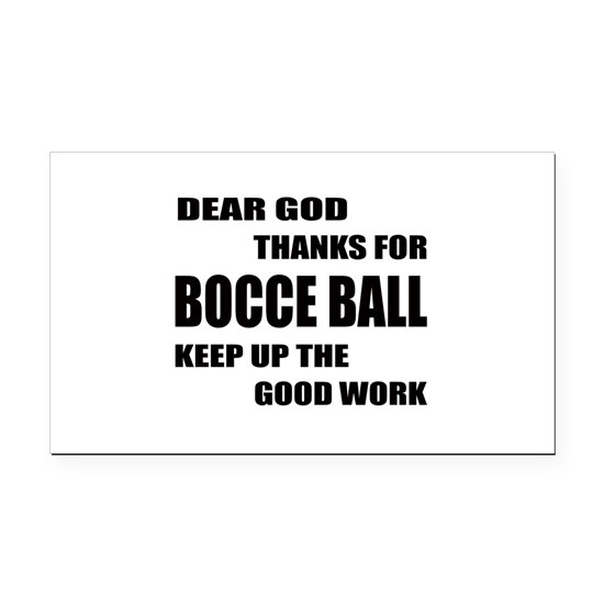Dear god thanks for Bocce ball Keep up the good wo