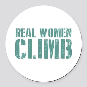 Real Women Climb Round Car Magnet