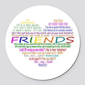 FriendsTVQuotesHeart Round Car Magnet