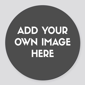 Add Your Own Image Round Car Magnet