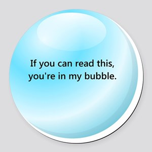 In My Bubble Round Car Magnet