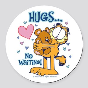 Hugs...No Waiting! Round Car Magnet