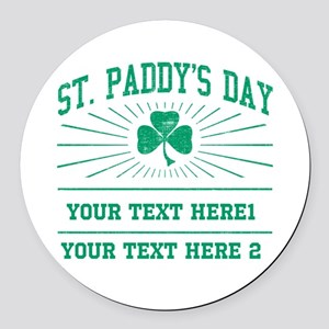 St Paddy's day [editable] Round Car Magnet