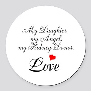 My Daughter,my Angel Round Car Magnet