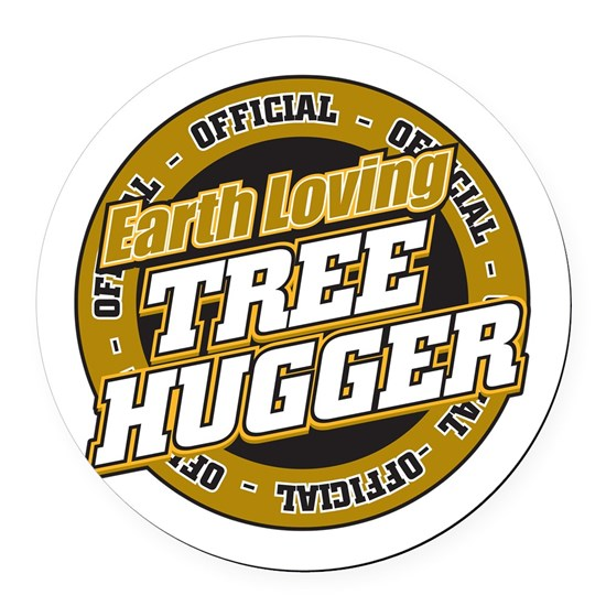 Earth Loving Tree Hugger