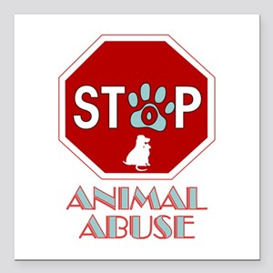 "Stop Animal Abuse 1 Square Car Magnet 3"" x 3&"