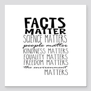 "Facts Matter Square Car Magnet 3"" x 3"""