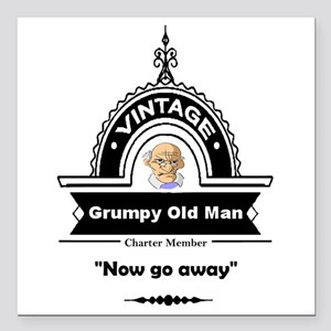 "Fun Quote Grumpy Old Man Square Car Magnet 3"" x 3"""
