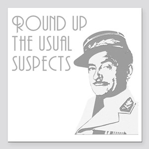 "round up the usual suspe Square Car Magnet 3"" x 3"""