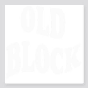 "old block (see chip matc Square Car Magnet 3"" x 3"""