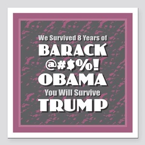 "Survived Obama - Trump Square Car Magnet 3"" x 3"""