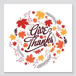 "Give Thanks Square Car Magnet 3"" x 3"""