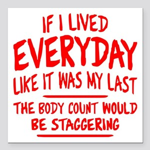 "Staggering Body Count Square Car Magnet 3"" x 3"""
