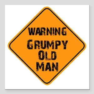 "the _ grumpy _ old _ man Square Car Magnet 3"" x 3"""