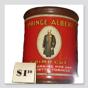 "Prince Albert in a can Square Car Magnet 3"" x 3"""
