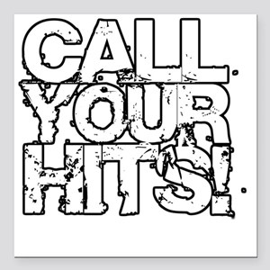 "Call Your Hits - Airsoft Square Car Magnet 3"" x 3"""
