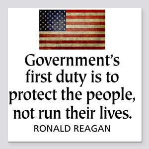 "Governments first duty Square Car Magnet 3"" x 3"""
