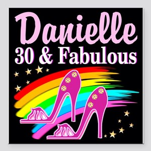 "30 AND FABULOUS Square Car Magnet 3"" x 3"""
