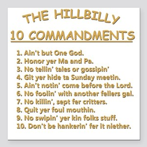 "The Hillbilly 10 Command Square Car Magnet 3"" x 3"""