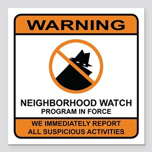 "Neighborhood Watch Square Car Magnet 3"" x 3"""