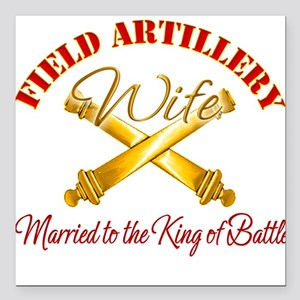 Field Artillery Wife Square Car Magnet