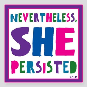 "She Persisted Square Car Magnet 3"" X 3"""