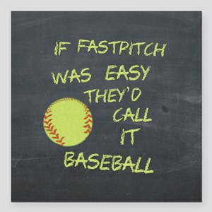 Chalkboard If Fastpitch Was Easy Square Car Magnet