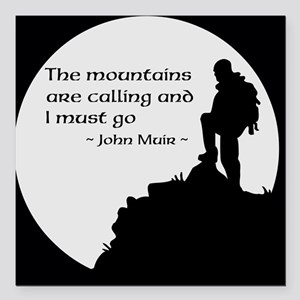 "Mountains Calling Square Car Magnet 3"" x 3"""