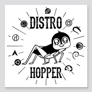 "Distro Hopper Linux User Square Car Magnet 3"" x 3"""