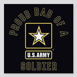 "Proud Dad of A U.S. Army Square Car Magnet 3"" x 3"""