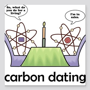 Carbon Dating Square Car Magnet