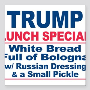 President Trump Lunch Special Square Car Magnet 3""