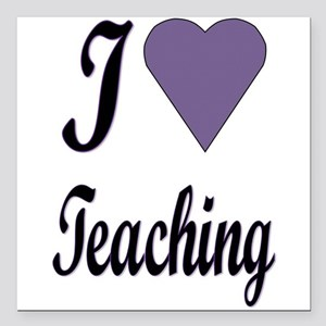 "I heart...teaching Square Car Magnet 3"" x 3"""