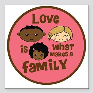 "love makes biracial pare Square Car Magnet 3"" x 3"""
