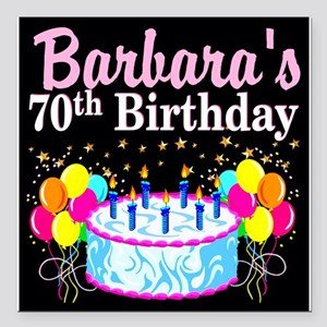 "70TH PARTY GIRL Square Car Magnet 3"" x 3"""