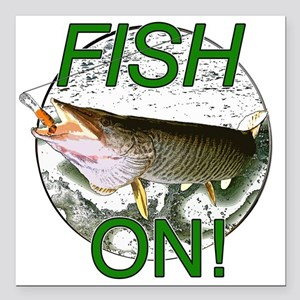 "Musky fish on! Square Car Magnet 3"" x 3"""