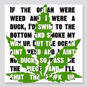 "Weed Poem Square Car Magnet 3"" x 3"""