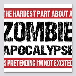 ZOMBIE APOCALYPSE - The hardest part Square Car Ma
