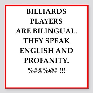 "Billiards joke Square Car Magnet 3"" x 3"""