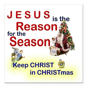 Christ In Christmas.Keep Christ In Christmas Square Car Magnet 3