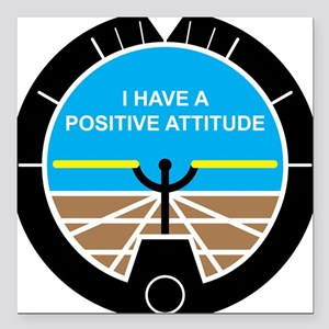 "I Have a Positive Attitude Square Car Magnet 3"" x"