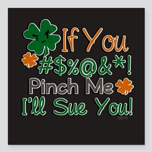 "Pinch and I sue Square Car Magnet 3"" x 3"""