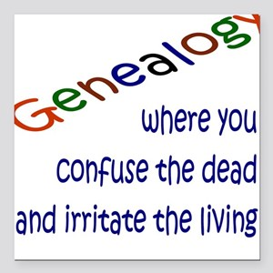 Genealogy Confusion (blue) Square Car Magnet
