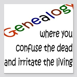 Genealogy Confusion (black) Square Car Magnet