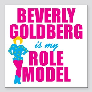 Beverly Goldberg Is My Role Model Square Car Magne